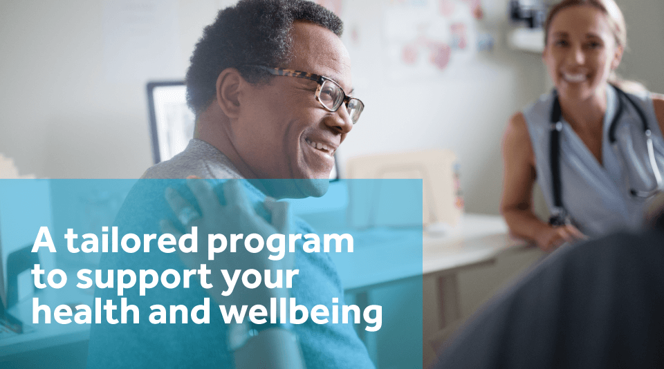 A tailored program to support your health and wellbeing